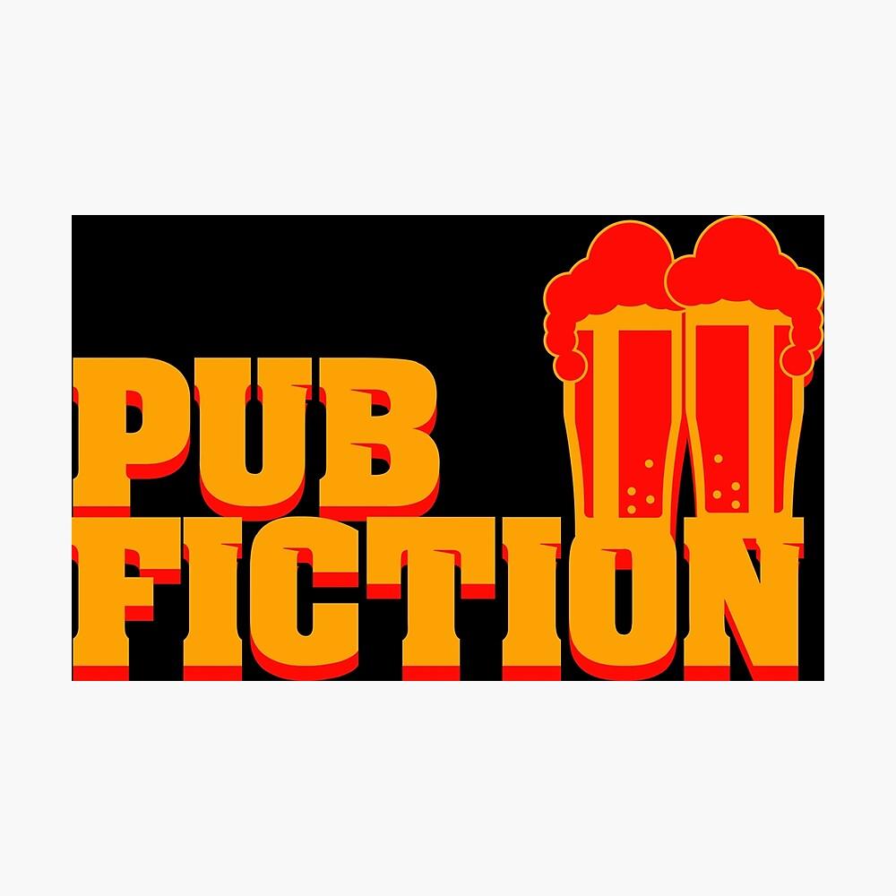 Pub Fiction Fotodruck