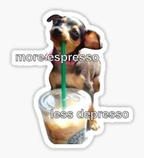 plus expresso moins depresso Sticker
