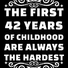 42nd Birthday Shirt | 42 Years Old | First 42 Years Funny Tee by wantneedlove