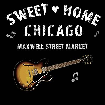 MAXWELL STREET MARKET – CHICAGO NEIGHBORHOOD by ItsNextYear