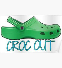 Crocs Out Poster