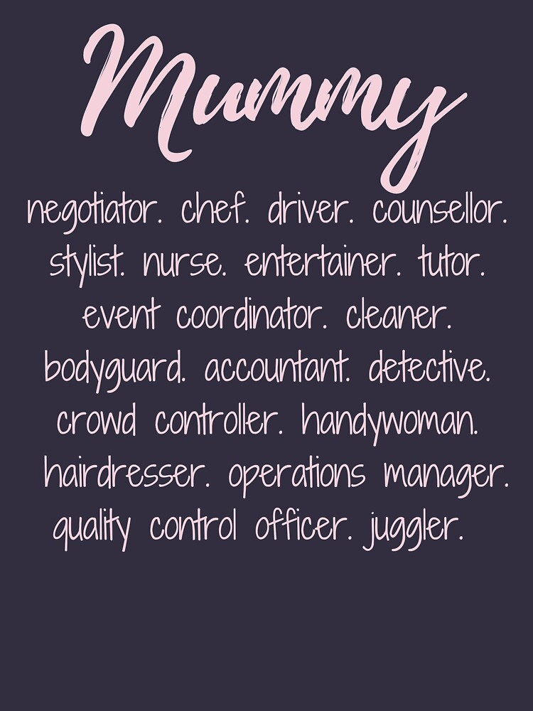 Mummy - more than a full time job by MummyOfFour