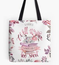 IF A BOOK IS WELL WRITTEN Tote Bag