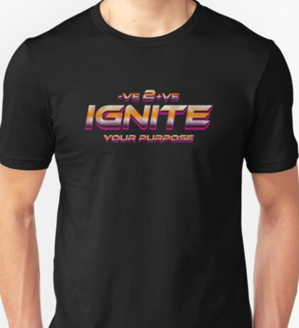 Ignite Your Purpose Positive To Negative Shirt Retro Gold T-Shirt