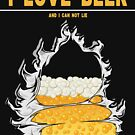 I Love Beer I Can Not Lie by SportsT-Shirts