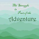Adventure awaits by C-Joy