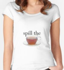 Spill The Tea Women's Fitted Scoop T-Shirt