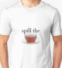 Spill The Tea Unisex T-Shirt