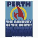 Perth, the Bunbury of the North by TheLazyAussie
