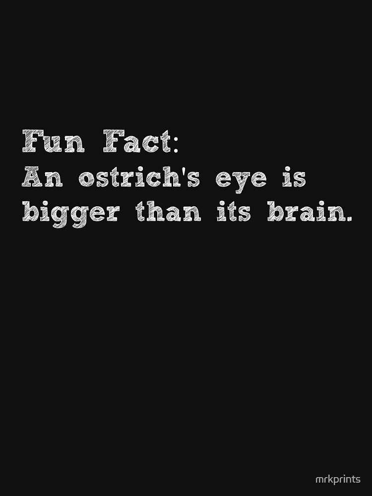Fan Fact Ostrich Apparel by mrkprints