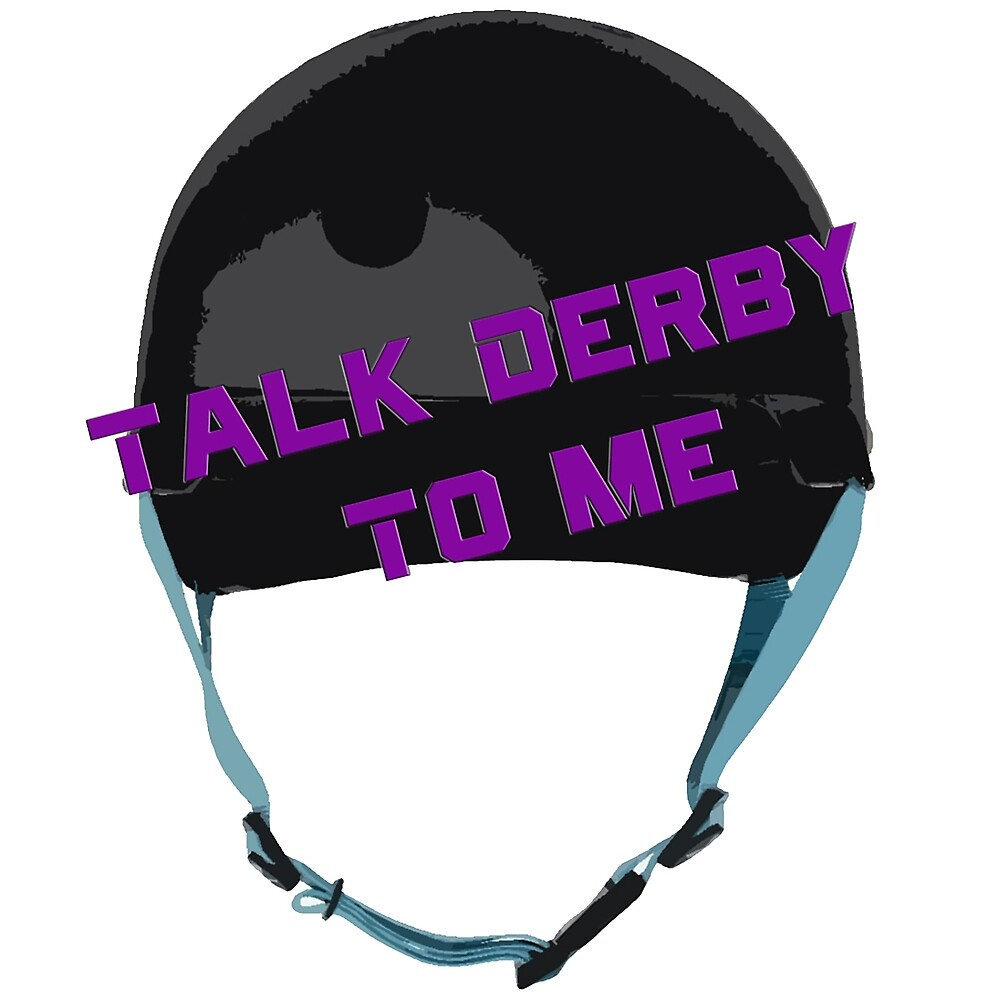 Talk Derby To Me by ShulksSherts