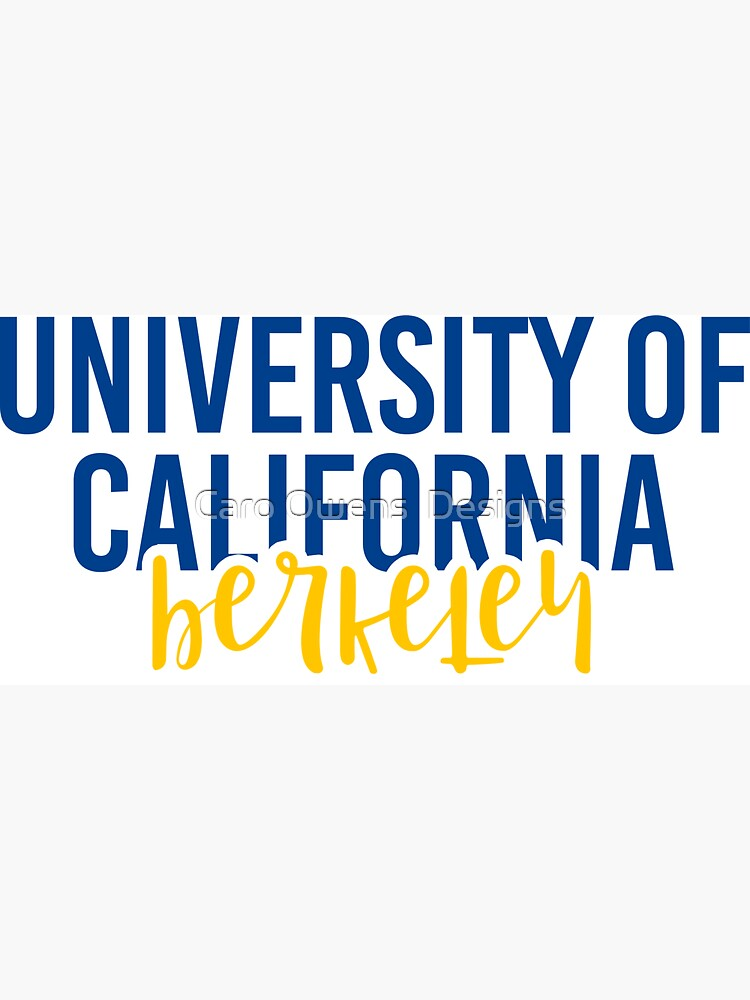 University of California Berkeley - Style 11 by caroowens