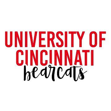 University of Cincinnati - Style 11 by caroowens