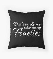 Funny Ballet Fouettes Dance Teacher for dark square Throw Pillow