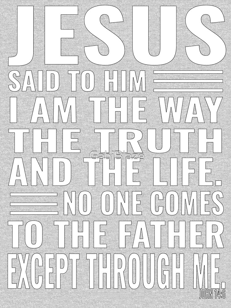Jesus The Way Truth Life Christian Design Cross Men Women Bible Verse White.psd by GabiBlaze