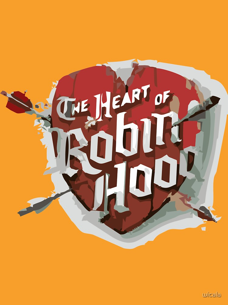 THE HEART OF ROBIN HOOD by wicala
