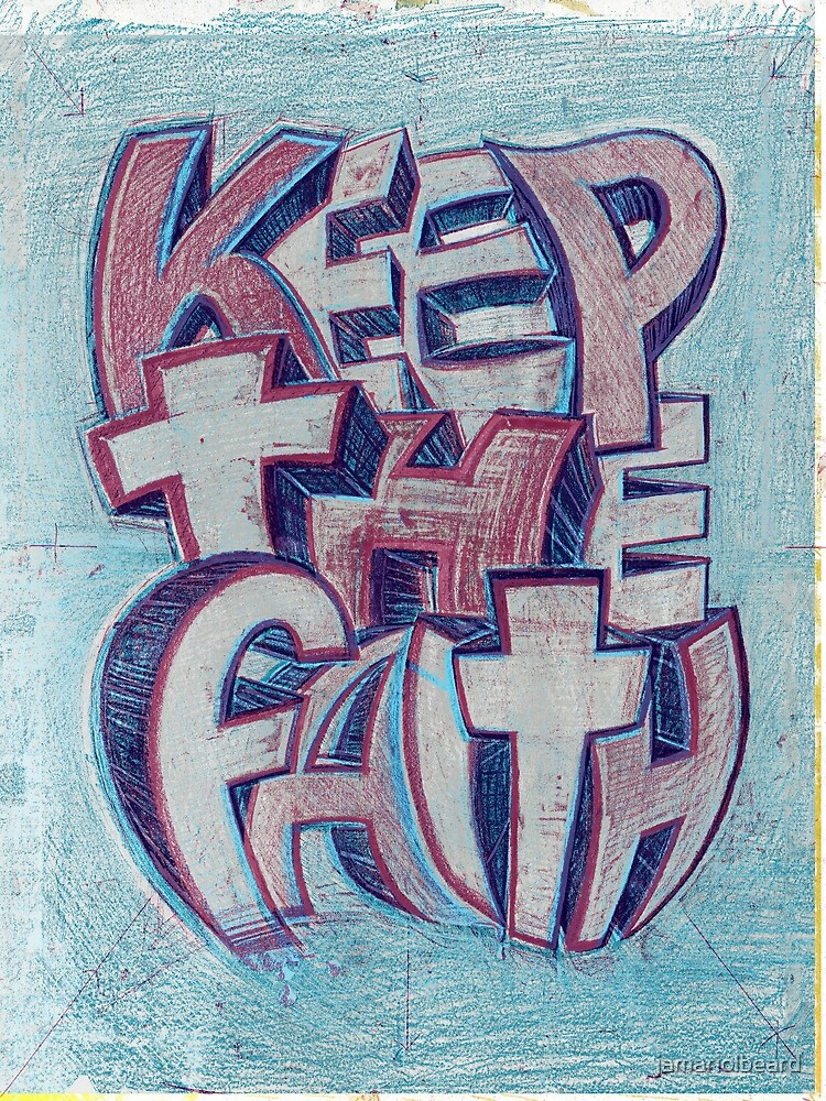 keep the faith sketch by jamariolbeard
