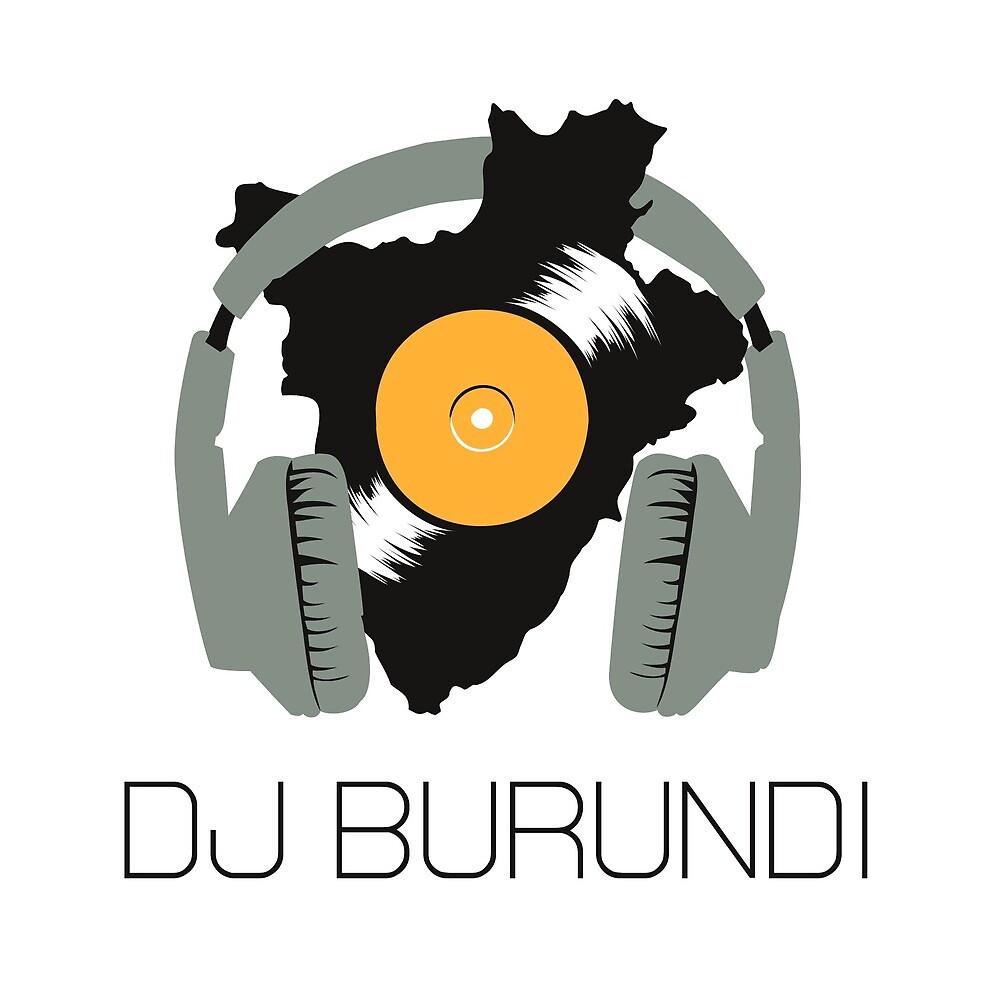 DJ Burundi Gear by djburundi