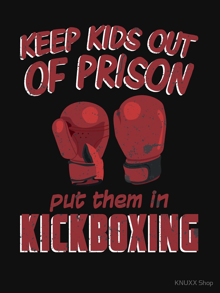 Keep Kid Out of Prison Join Kickboxing Muay Thai by zot717