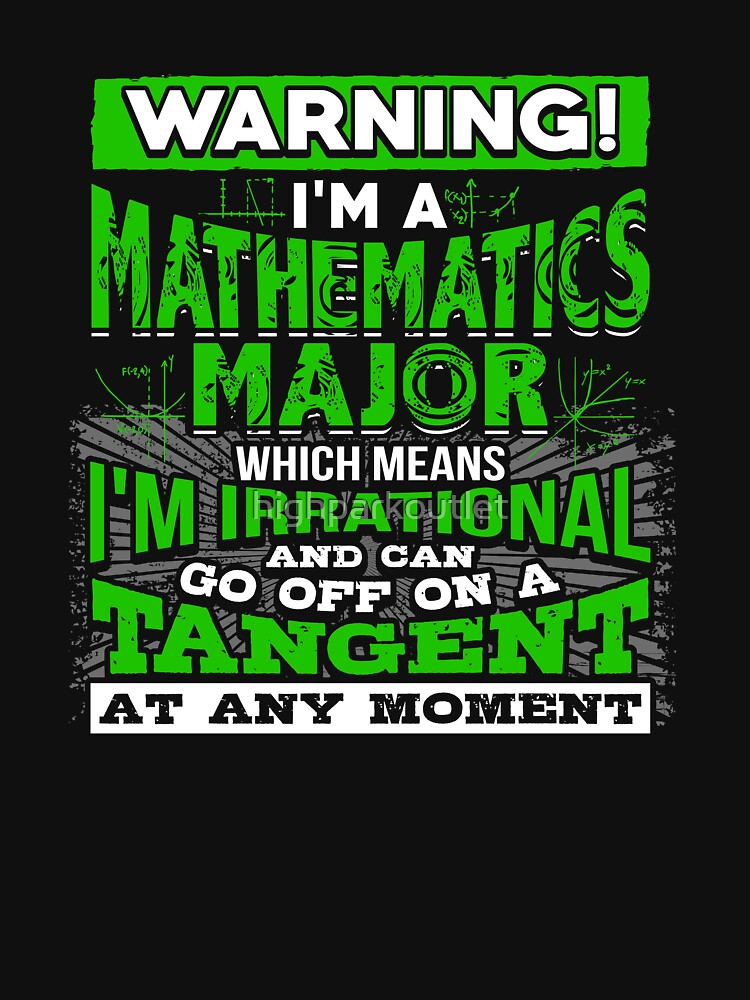 Funny Mathematics Major Apparel | Warning I'm Irrational by highparkoutlet