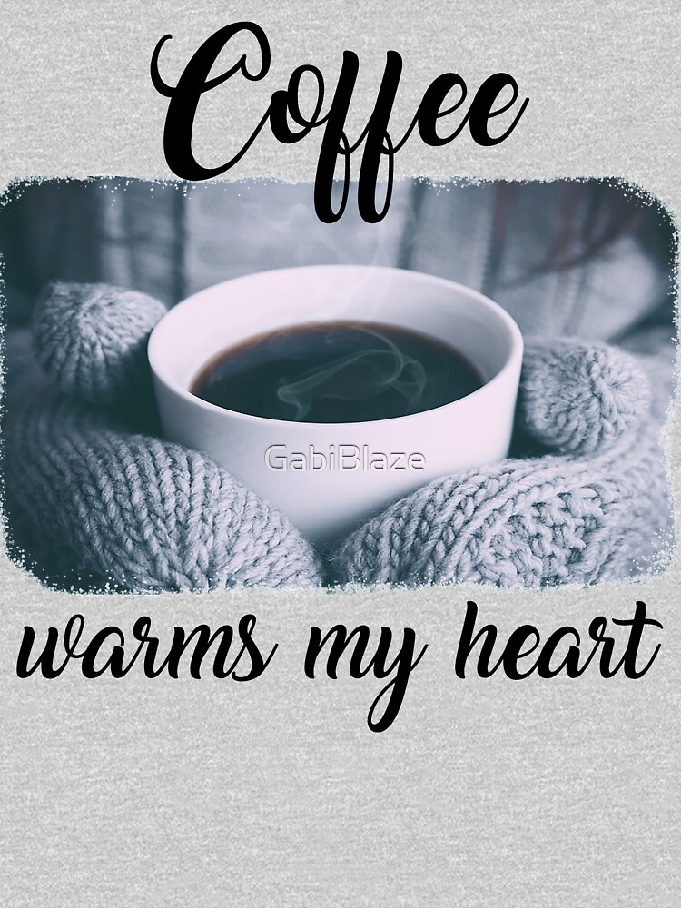 Coffee Warms My Heart Gift Cup and Mittens Gloves by GabiBlaze