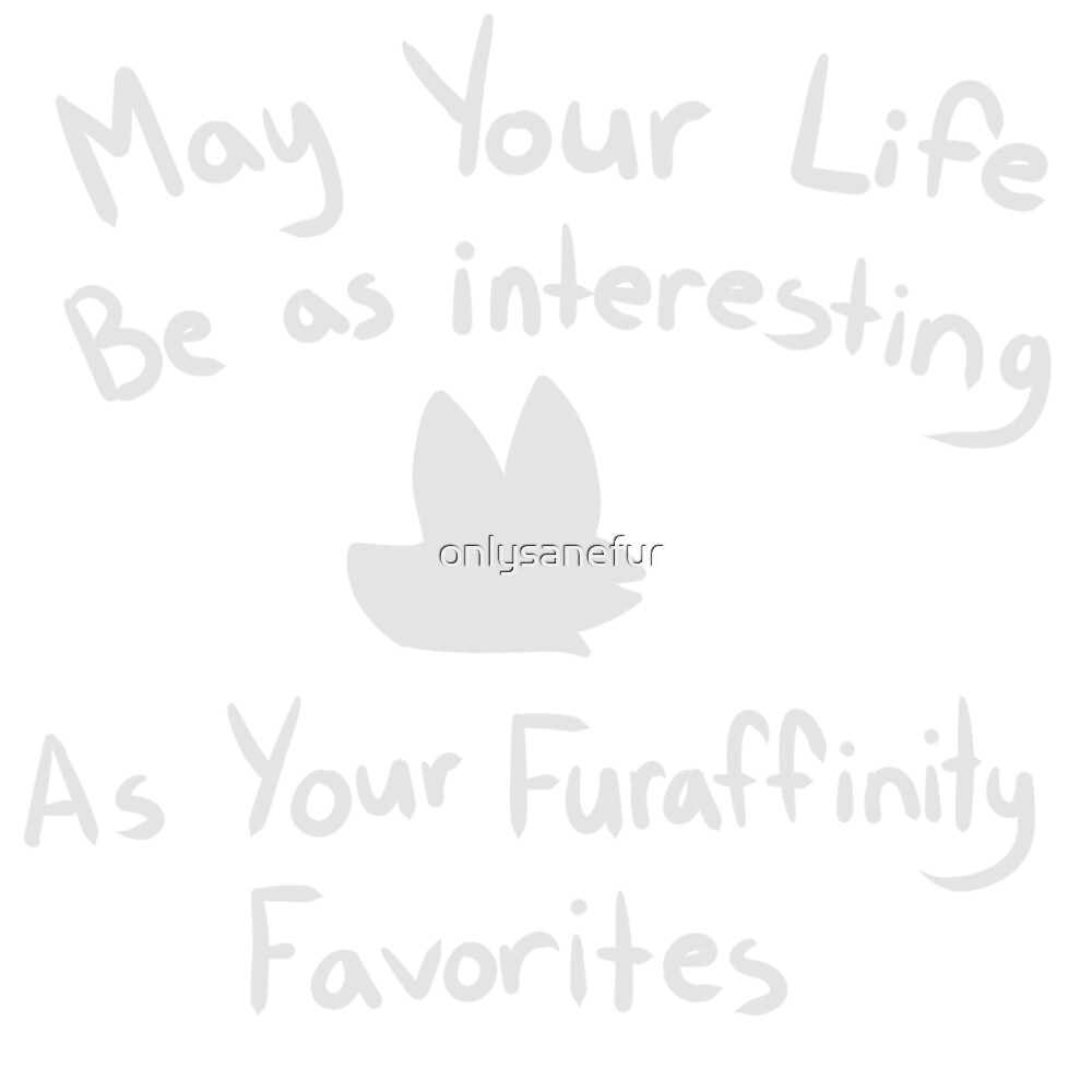 Most Interesting Furry by onlysanefur