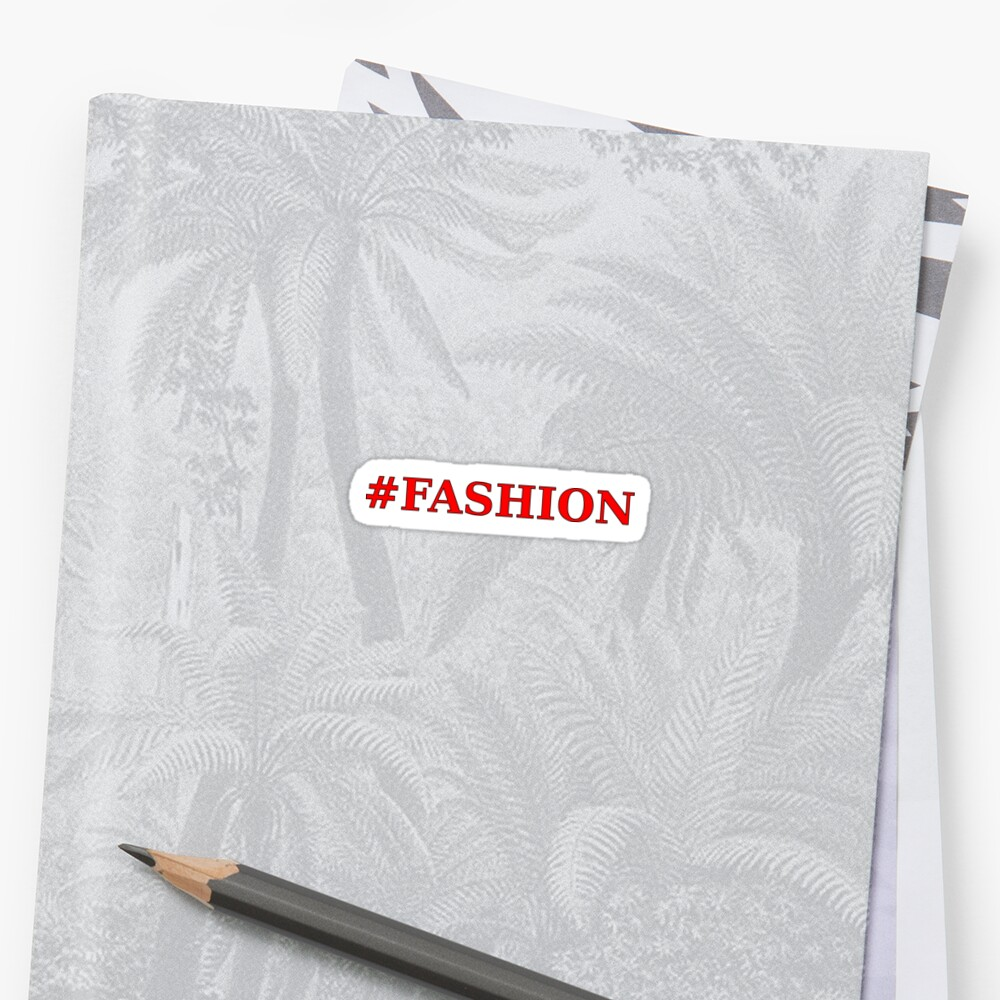 Fashion Cool & Funny hashtag by mydesignontrack