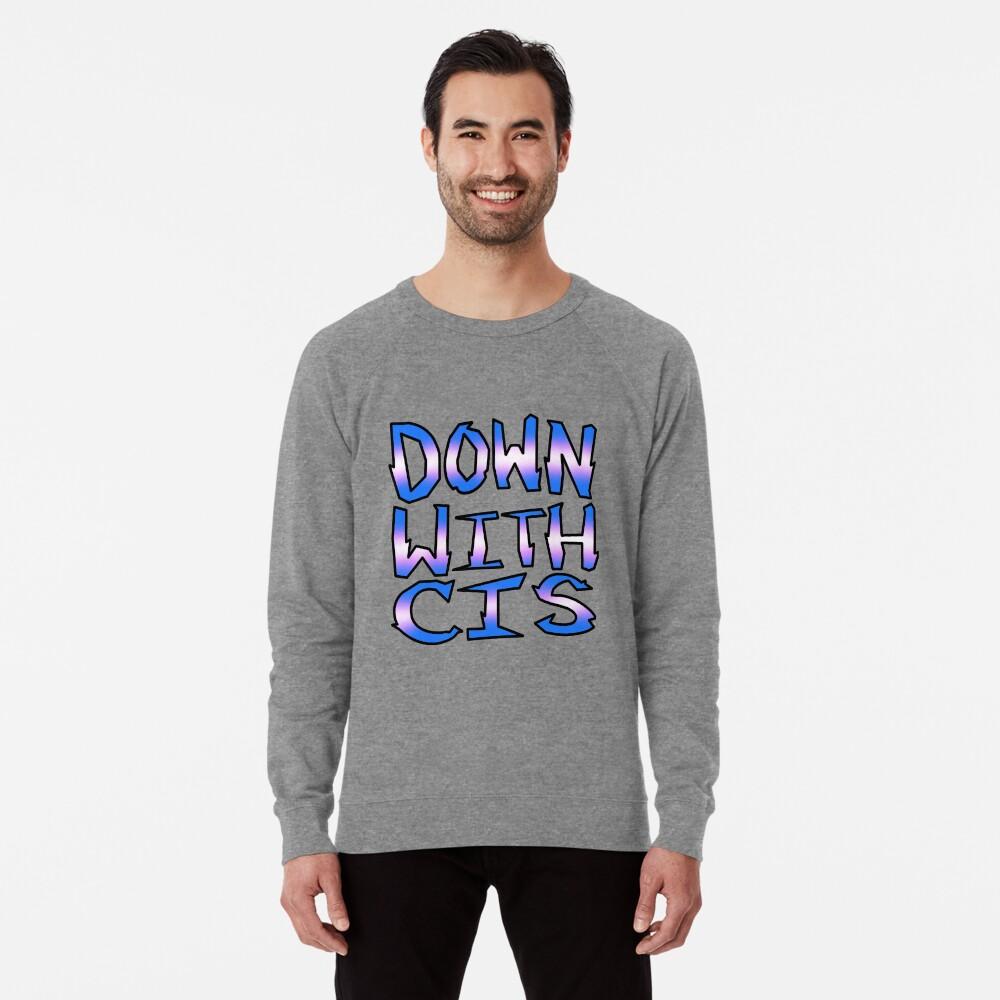 DOWN WITH CIS Lightweight Sweatshirt Front