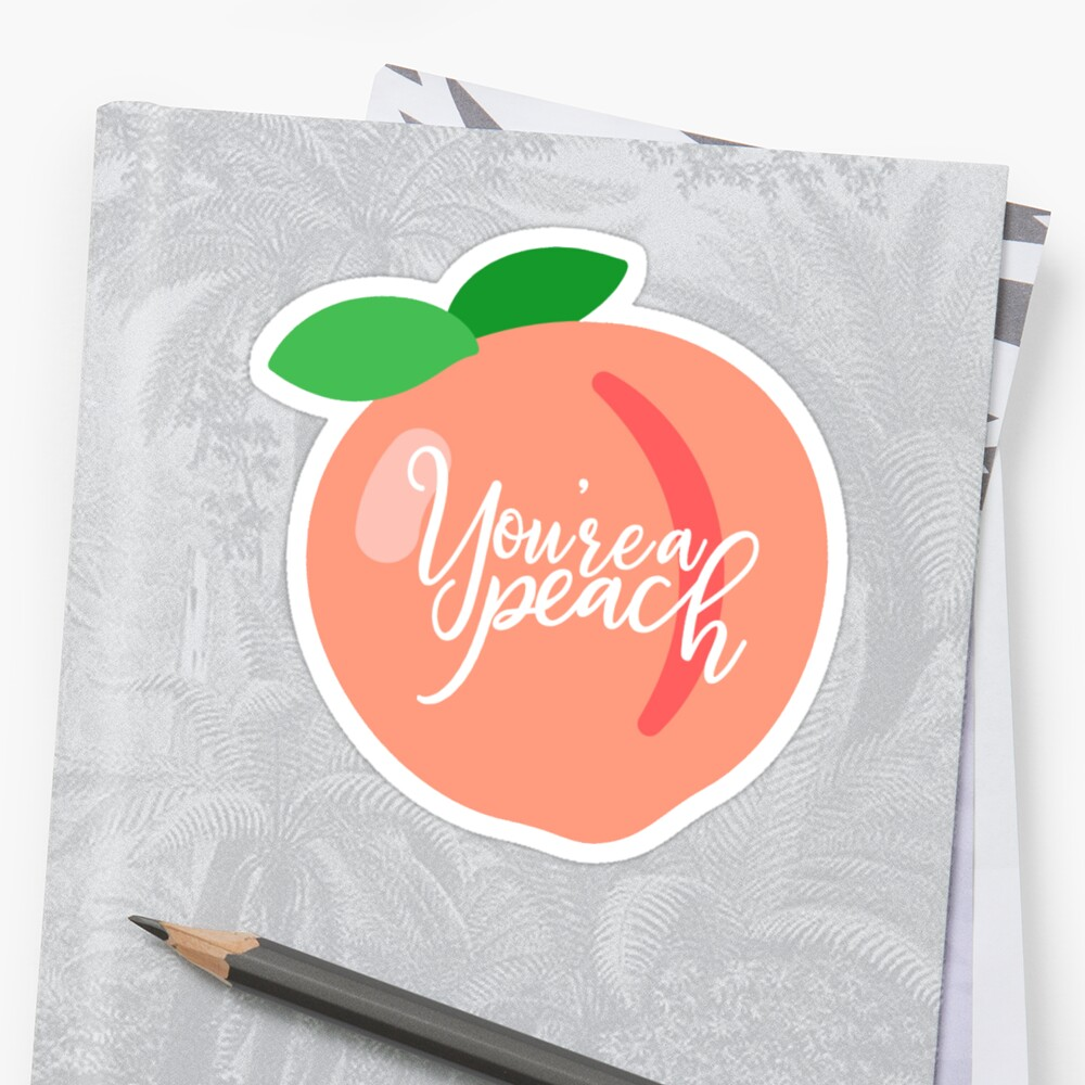 You're a Peach Sticker Front