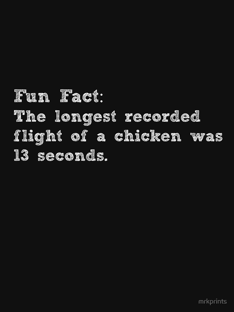 Fun Fact ! Chicken Apparel by mrkprints
