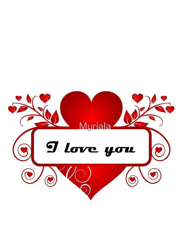 I love you heart by Myriala