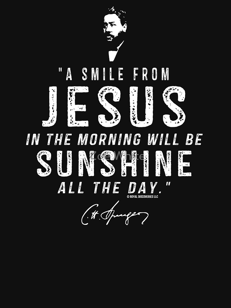 A Smile From Jesus Charles Spurgeon Quote by royaldiscovery