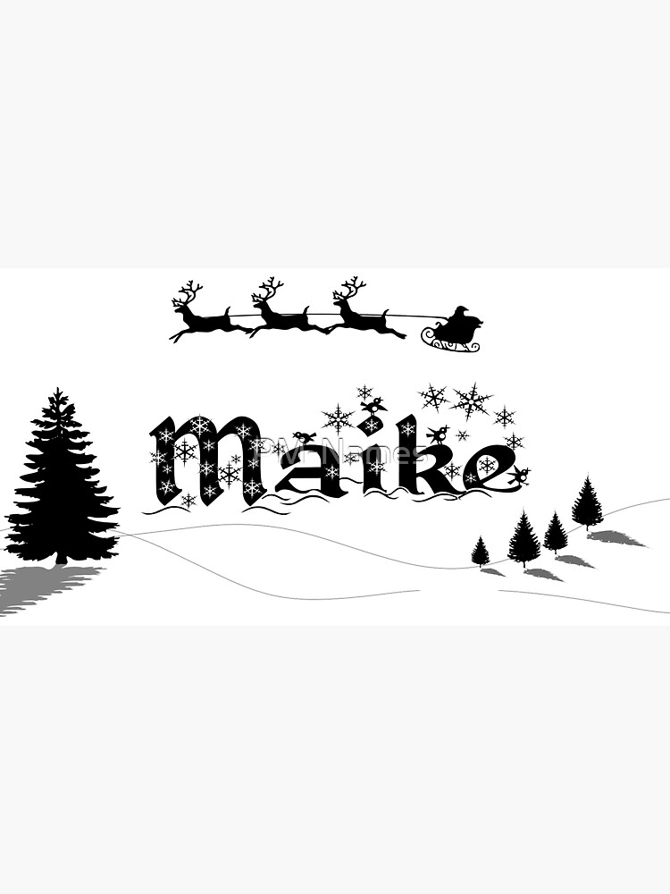 Christmas Name Maike by PM-Names