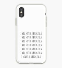 Ich werde keine Brautzilla sein iPhone-Hülle & Cover