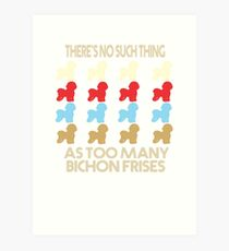Bichon Frise Dog Lovers - There's No Such Thing As Too Many Bichon Frises - Retro Vintage Style 1970's Art Print
