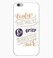 Leafy Sidewalks & Crisp Morning Air iPhone Case