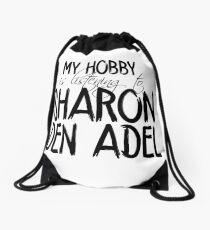 My hobby is listening to Sharon Den Adel Drawstring Bag