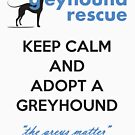 Keep Calm by GreyhoundRescue