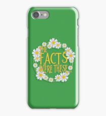 The Facts Were These... [Pushing Daisies] iPhone Case/Skin