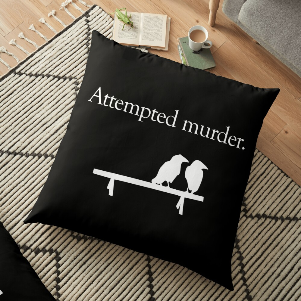 Attempted Murder (White design) Floor Pillow