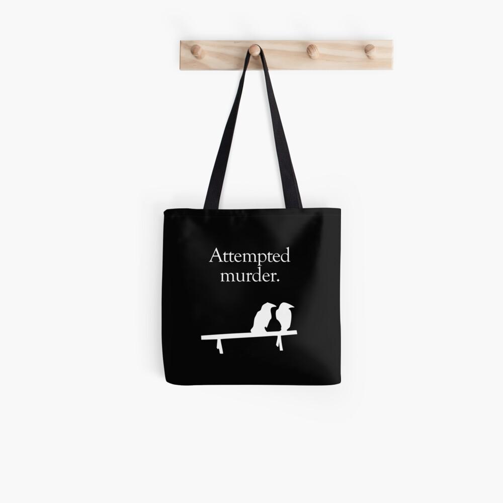 Attempted Murder (White design) Tote Bag