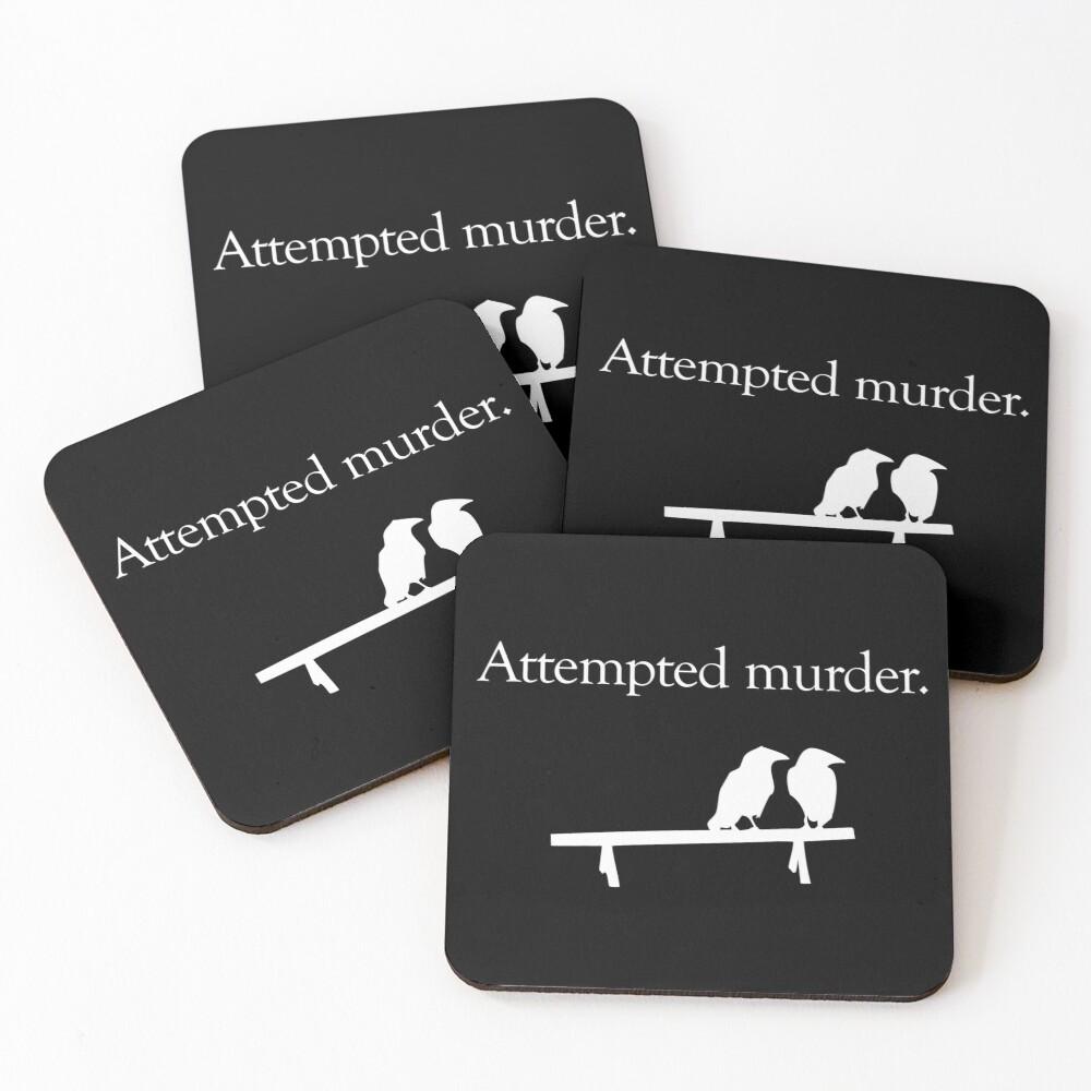 Attempted Murder (White design) Coasters (Set of 4)