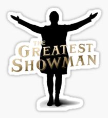 This Is The Greatest Show Sticker