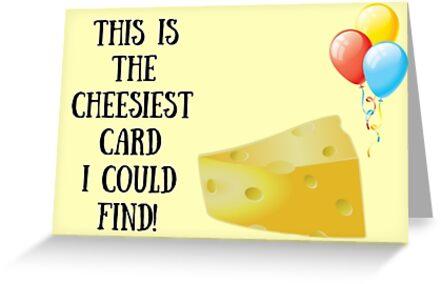 Cheesiest Card Cheese Birthday Card Funny Birthday Card Meme