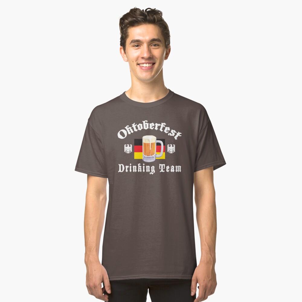 Oktoberfest Drinking Team Classic T-Shirt Front