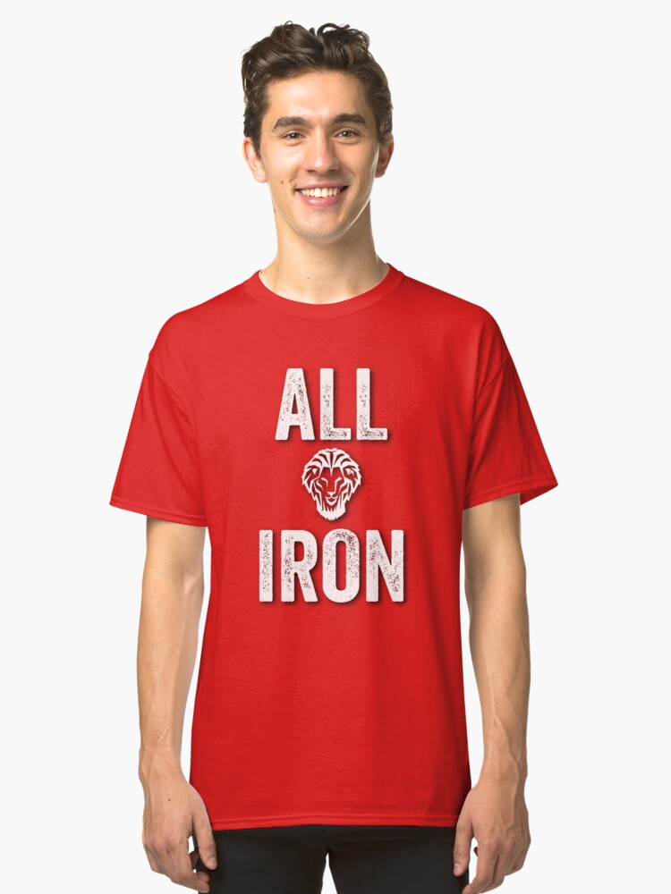 athletic all iron Classic T-Shirt Front