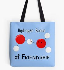 Hydrogen Bonds of Friendship Tote Bag