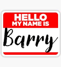 My Name Is Barry - Names Tag Hipster Sticker & Shirt Sticker