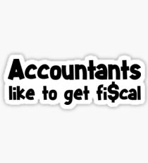 Funny Accountant Shirt - Funny Accountant Gifts Sticker