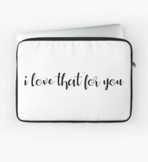James Charles 'i love that for you' Laptop Sleeve